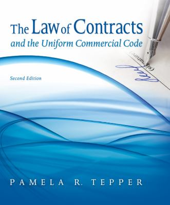 The Law of Contracts and the Uniform Commercial Code